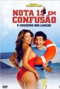 Nota 12 em Confusão - O Cruzeiro dos Loucos - Poster / Capa / Cartaz - Oficial 2