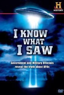I Know What I Saw - Poster / Capa / Cartaz - Oficial 1