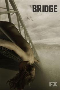 The Bridge (2ª Temporada)  - Poster / Capa / Cartaz - Oficial 3
