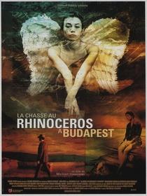 Rhinoceros Hunting in Budapest - Poster / Capa / Cartaz - Oficial 1