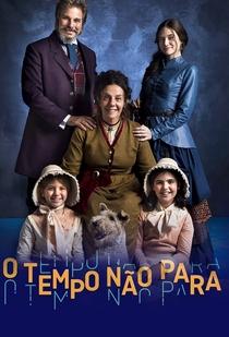 O Tempo não Para - Poster / Capa / Cartaz - Oficial 2
