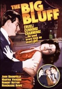 The Big Bluff - Poster / Capa / Cartaz - Oficial 2