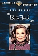 A história de Betty Ford (The Betty Ford Story)