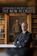 Os Agentes Secretos de Churchill: Novos Recrutas (1ª Temporada) (Churchill's Secret Agents: The New Recruits)