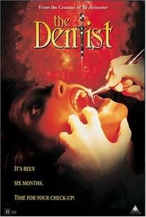 O Dentista - Poster / Capa / Cartaz - Oficial 1