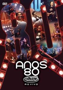 Anos 80: Multishow ao Vivo - Poster / Capa / Cartaz - Oficial 1