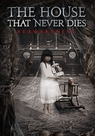 The House That Never Dies: Reawakening (The House That Never Dies II)