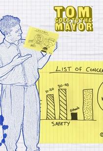 Tom Goes to the Mayor (1ª Temporada) - Poster / Capa / Cartaz - Oficial 1