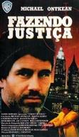Fazendo Justiça (Street Justice)