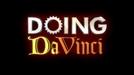 Da Vinci na Prática (Doing DaVinci)