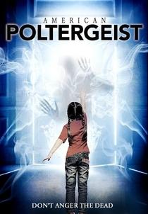 American Poltergeist - Poster / Capa / Cartaz - Oficial 2