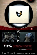 La Citta Senza Notte (La Città Senza Notte)