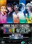 The SHINee World: 1st Concert in Tokyo (The SHINee World: 1st Concert in Tokyo)