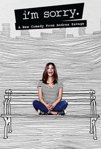 I'm Sorry (1ª Temporada) - Poster / Capa / Cartaz - Oficial 1