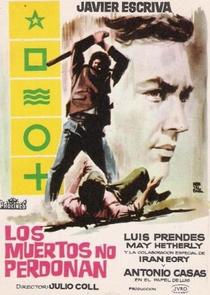 Los Muertos no Perdonan - Poster / Capa / Cartaz - Oficial 1