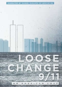 Loose Change 9/11: An American Coup - Poster / Capa / Cartaz - Oficial 1