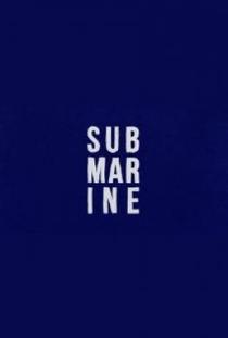 Submarine - Poster / Capa / Cartaz - Oficial 6