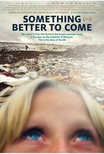 Something Better to Come - Poster / Capa / Cartaz - Oficial 1