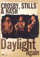 Crosby, Stills & Nash: Daylight again (Crosby, Stills & Nash: Daylight again)
