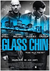 Glass Chin - Poster / Capa / Cartaz - Oficial 1