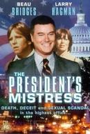 Um Caso Presidencial (The President's Mistress)