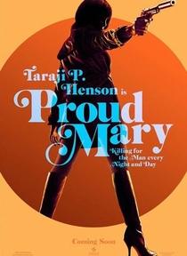 Proud Mary - Poster / Capa / Cartaz - Oficial 3