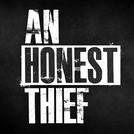 An Honest Thief (An Honest Thief)