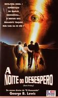 A Noite do Desespero  (Venerdì nero)