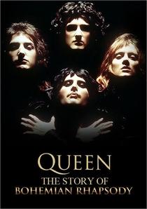 The Story of Bohemian Rhapsody - Poster / Capa / Cartaz - Oficial 1