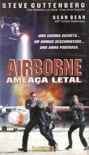 Airborne - Ameaça Letal - Poster / Capa / Cartaz - Oficial 1