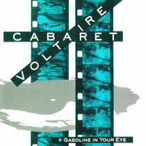 Cabaret Voltaire – Gasoline In Your Eye - Poster / Capa / Cartaz - Oficial 1