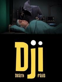 Dji Death Fails - Poster / Capa / Cartaz - Oficial 2