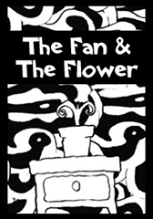 The Fan and the Flower - Poster / Capa / Cartaz - Oficial 1