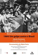 1964 - Um golpe contra o Brasil (1964 - Um golpe contra o Brasil)