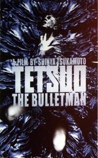 Tetsuo: O Homem Bala - Poster / Capa / Cartaz - Oficial 5