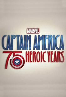 Marvel's Captain America: 75 Heroic Years - Poster / Capa / Cartaz - Oficial 1