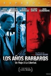 Os Anos Bárbaros - Poster / Capa / Cartaz - Oficial 1