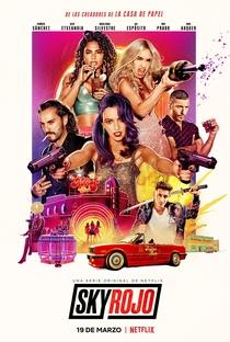 Sky Rojo (1ª Temporada) - Poster / Capa / Cartaz - Oficial 1