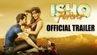 Ishq Forever - Official Theatrical Trailer 2015   Krishna Chaturvedi & Ruhi Singh