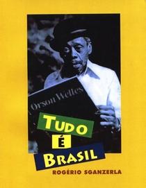 Tudo é Brasil - Poster / Capa / Cartaz - Oficial 1