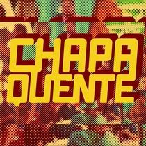 Chapa Quente (2ª Temporada) - Poster / Capa / Cartaz - Oficial 1