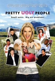 Pretty Ugly People - Poster / Capa / Cartaz - Oficial 1