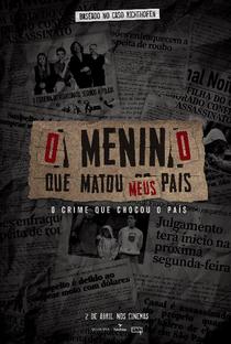 O Menino Que Matou Meus Pais - Poster / Capa / Cartaz - Oficial 2