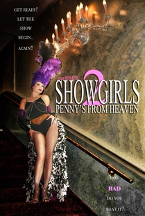 Showgirls 2 - Penny's From Heaven - Poster / Capa / Cartaz - Oficial 1