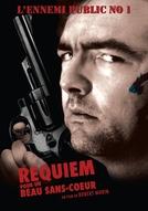 Réquiem Para Um Belo Sem Coração (Requiem Pour Un Beau Sans-Coeur)