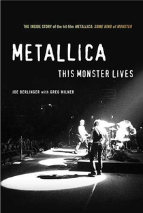 Metallica: This Monster Lives - Poster / Capa / Cartaz - Oficial 1