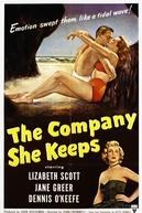 A Carne e a Alma (The Company She Keeps)