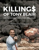 The Killing$ of Tony Blair (The Killing$ of Tony Blair)
