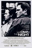 Os Donos da Noite (We Own the Night)
