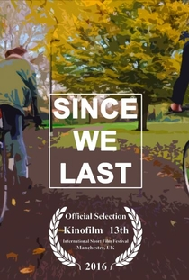 Since We Last - Poster / Capa / Cartaz - Oficial 1